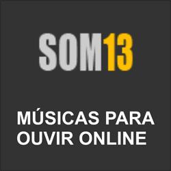Som 13 ouvir música online