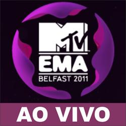 EMA 2011 ao vivo na MTV