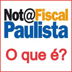 NFP – Nota Fiscal Paulista. O que é?