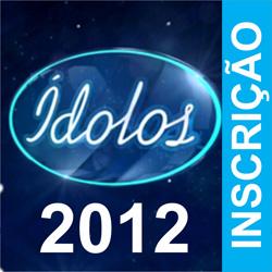 Ídolos 2012 inscrição