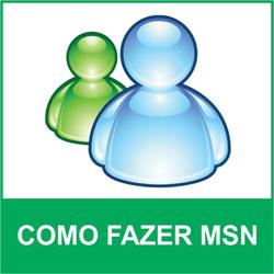 Fazer MSN agora