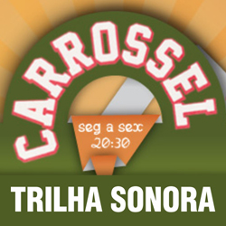 Carrossel no SBT – Trilha Sonora