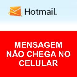 Problemas ao receber código no celular para desbloquear o Hotmail