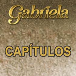 Capítulos Gabriela