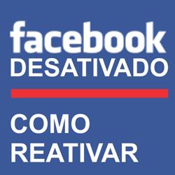 Facebook Desativado – Como reativar e recuperar a conta