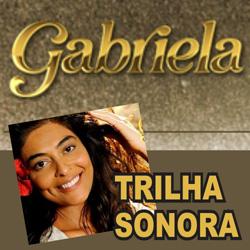 Trilha Sonora de Gabriela – Novela da Globo