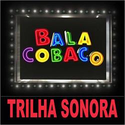 Trilha sonora Balacobaco