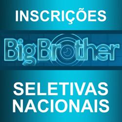 Inscrições BBB16 seletivas nacionais