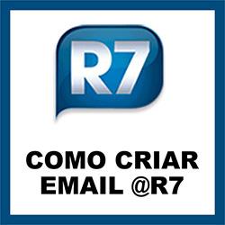Como criar email no R7