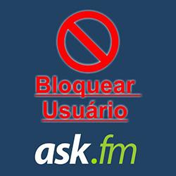 Bloquear e desbloquear usuário/amigo no ask.fm