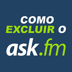 Como excluir o ask.fm