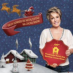 Natal Sonhos Cacau Show Promoção