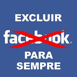 Como excluir o Facebook para sempre