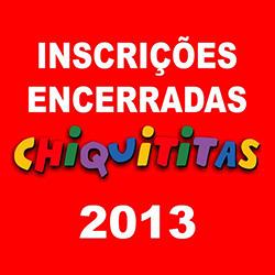 Inscrições para Chiquititas estão encerradas