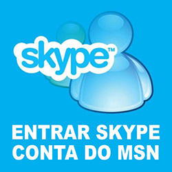 Entrar Skype Hotmail MSN Messenger