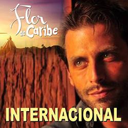 Flor do Caribe – Trilha Sonora Internacional