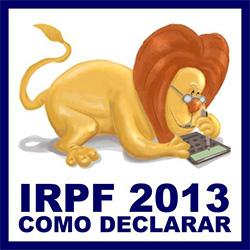 IRPF 2013 Declarar Imposto Renda