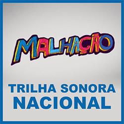 Trilha Sonora Malhação 2013 – Nacional