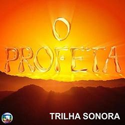 trilha sonora O Profeta Nacional Internacional