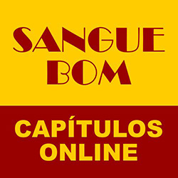 Assistir Sangue Bom Online Globo