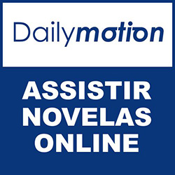 Dailymotion - Assistir novelas online