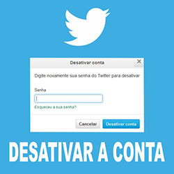 Como desativar conta do Twitter (Excluir definitivamente)