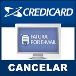 Cancelar recebimento de fatura por email Credicard