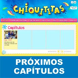 Chiquititas 2013 – Próximos capítulos