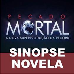 Novela Pecado Mortal da Record - Sinopse