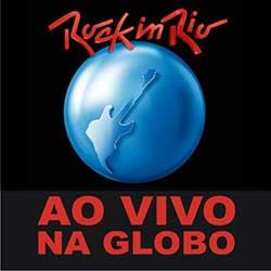 Rock in Rio 2013 Ao Vivo na Rede Globo