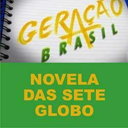 Geração Brasil – Novela das 7 da Globo